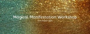 Magical Manifestation Workshop
